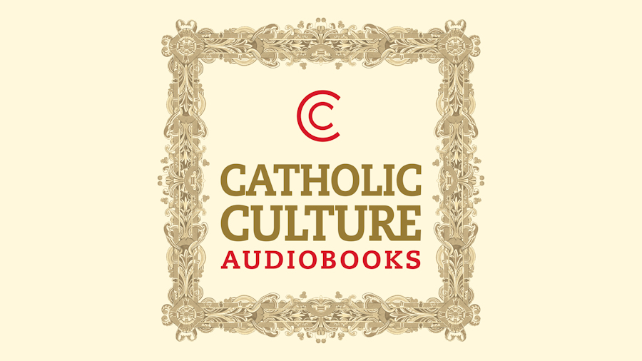 Catholic Culture Audiobooks (Podcast)
