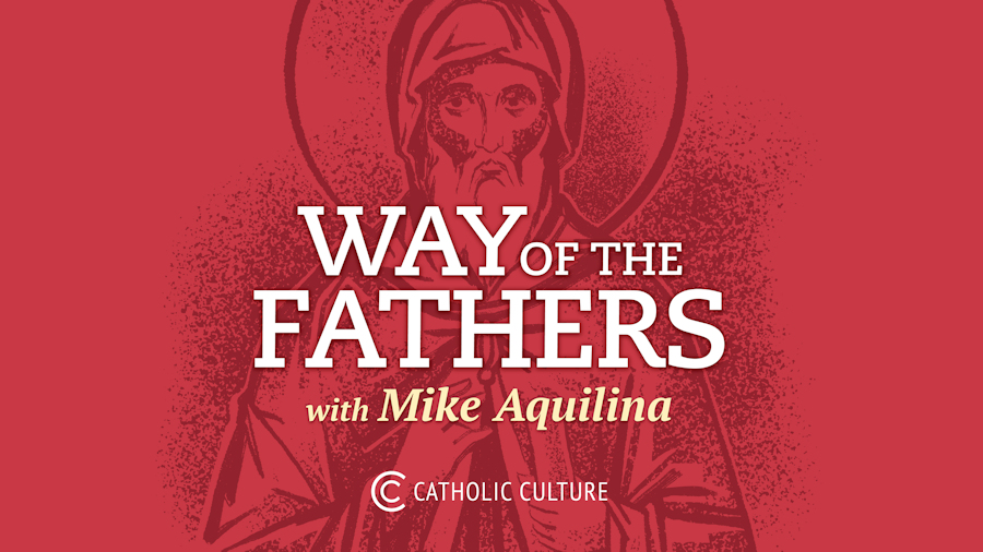 Way of the Fathers (Podcast)